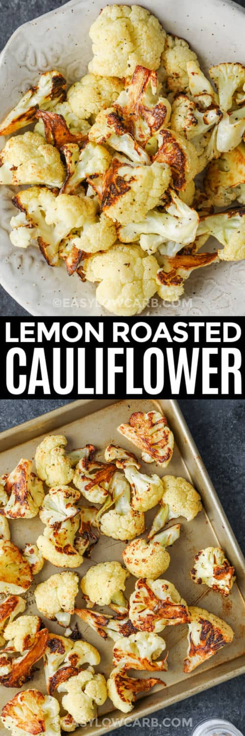 cooked Lemon Roasted Cauliflower on a baking sheet and plated with writing