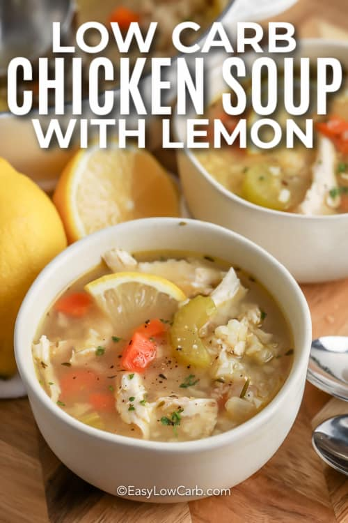 chicken lemon soup in a bowl with text
