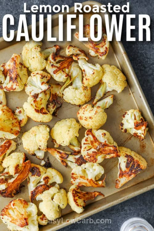 cooked Lemon Roasted Cauliflower on a baking sheet with a title
