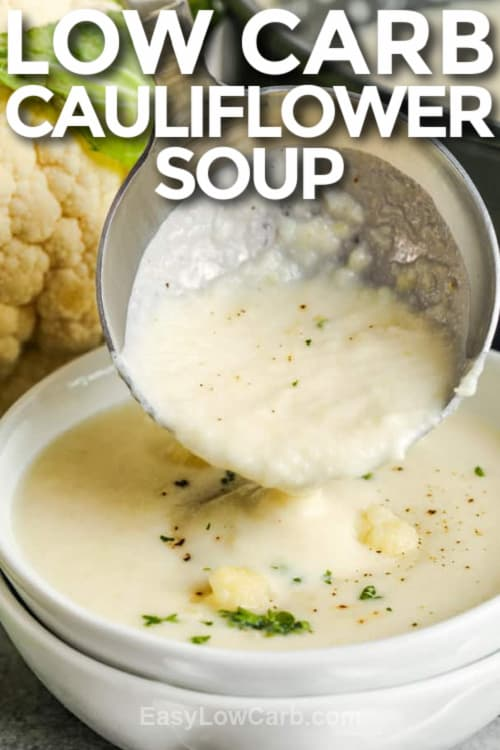 Low Carb Cauliflower Soup in a bowl with a title