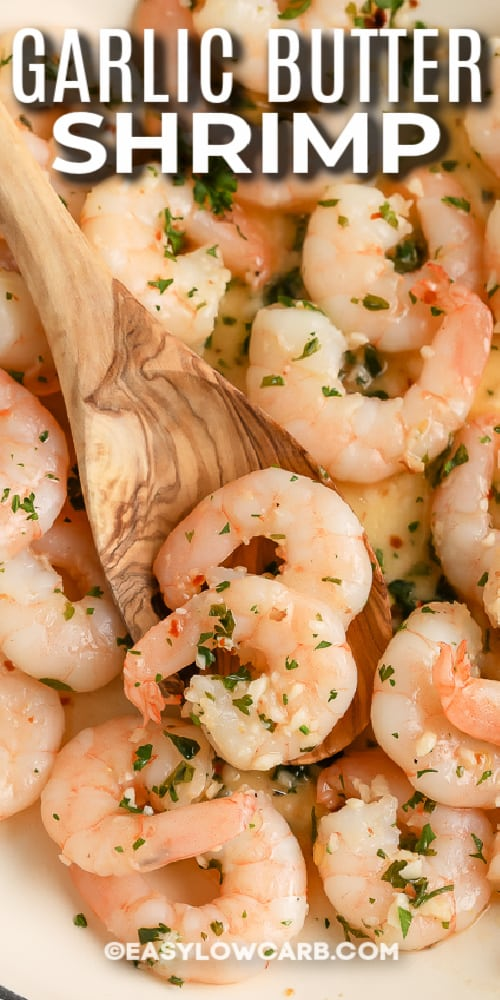wooden spoon scooping butter garlic shrimp with text