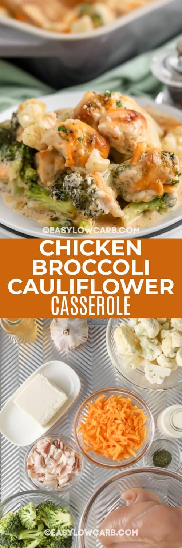 Chicken Broccoli Cauliflower Casserole and ingredients with text