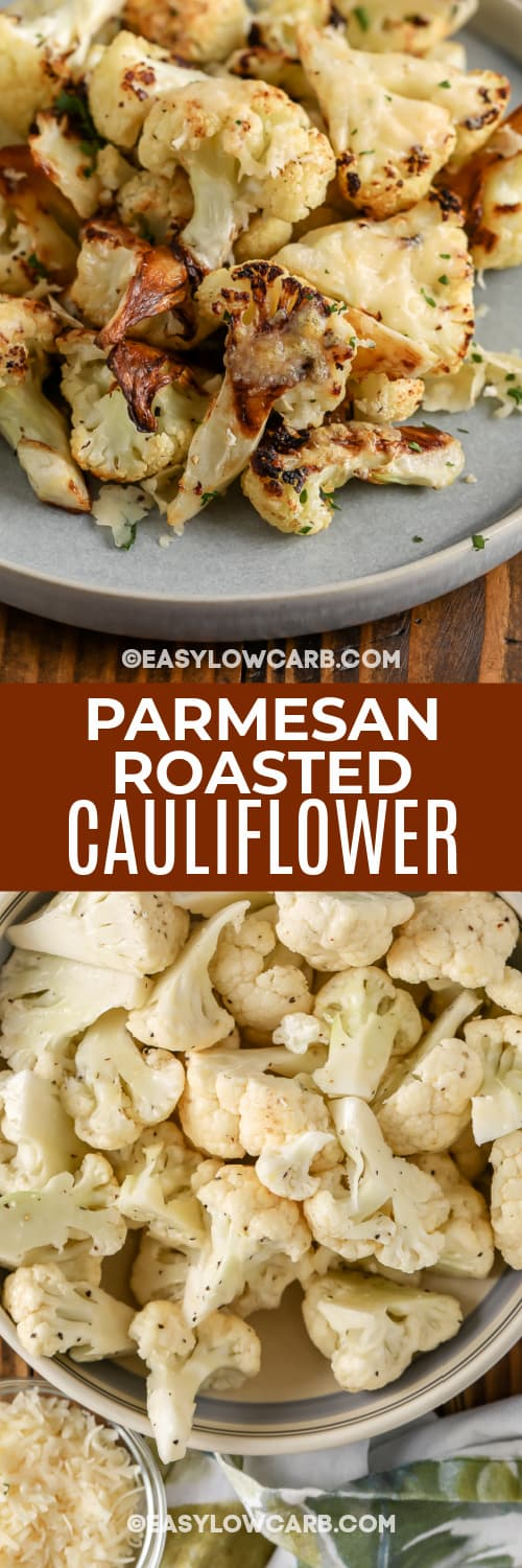 parmesan roasted cauliflower and ingredients with text