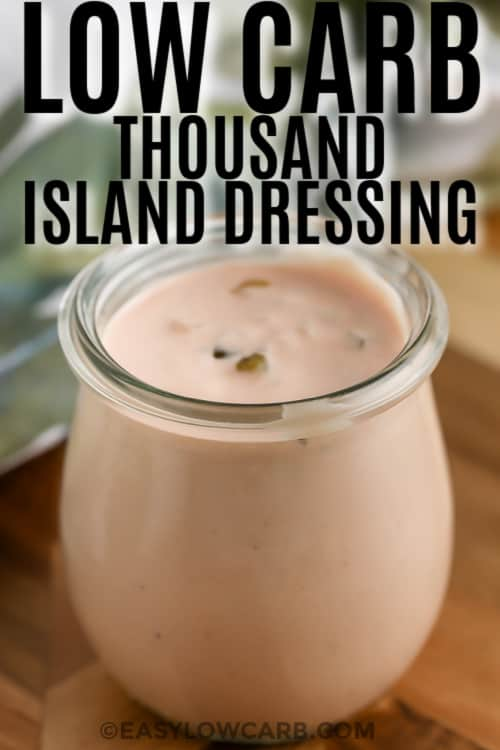 Keto Thousand Island Dressing in a jar with text