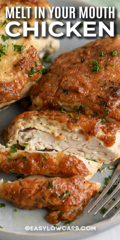 Melt in Your Mouth Chicken with text