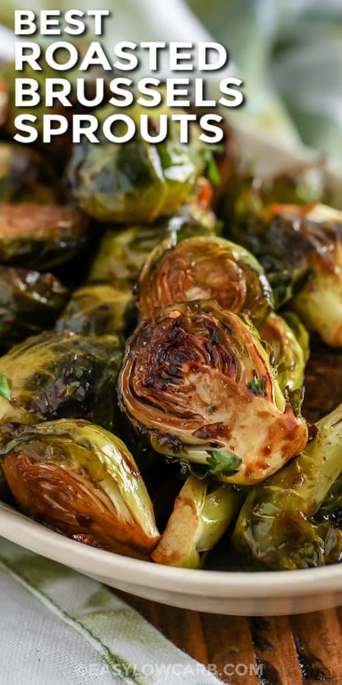 Roasted Brussels Sprouts on a plate with a title