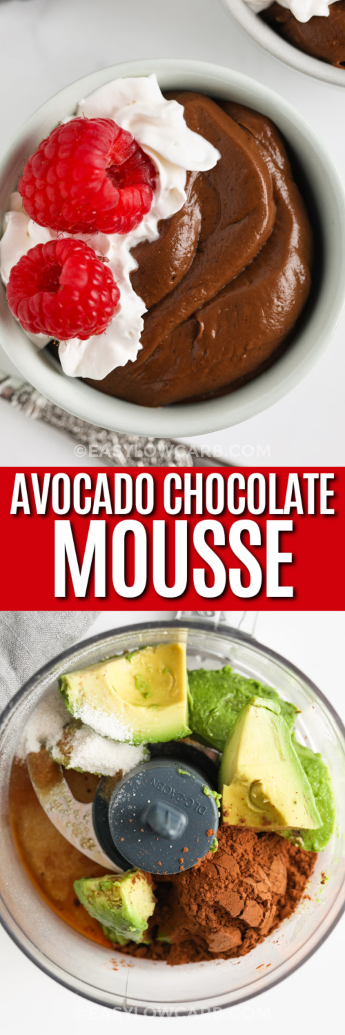 a bowl of avocado chocolate mousse, and mousse ingredients in a food processor under the title.