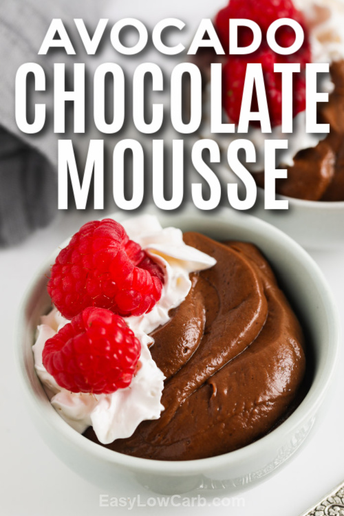 a bowl of avocado chocolate mousse with text